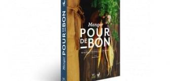 """Livre """"Manger Pour de Bon"""""""